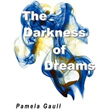 The Darkness of Dreams