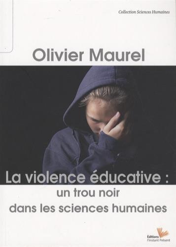 La Violence éducative : un trou noir dans les sciences humaines