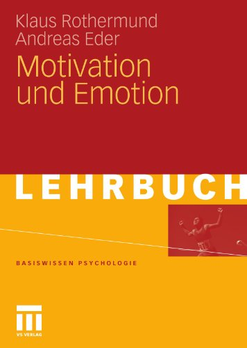 Motivation Und Emotion (Basiswissen Psychologie) (German Edition)