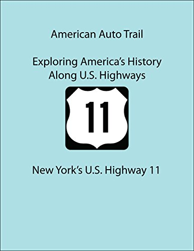 American Auto Trail-New York's U.S. Highway 11 (American Auto Trails) (English Edition)