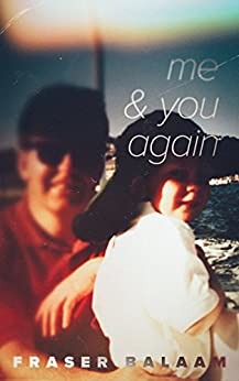 Me & You Again by [Balaam, Fraser]