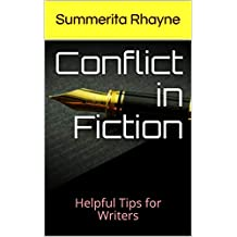 Conflict in Fiction: Helpful Tips for Writers