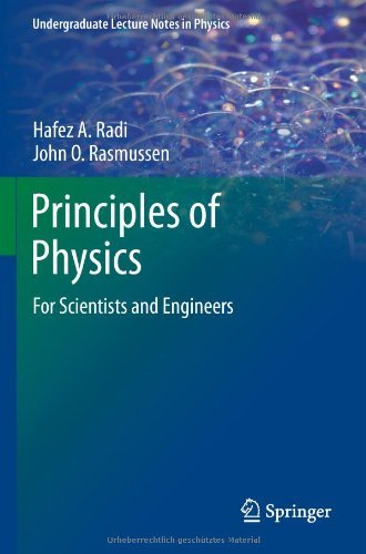 Principles of Physics: For Scientists and Engineers (Undergraduate Lecture Notes in Physics) (English Edition)