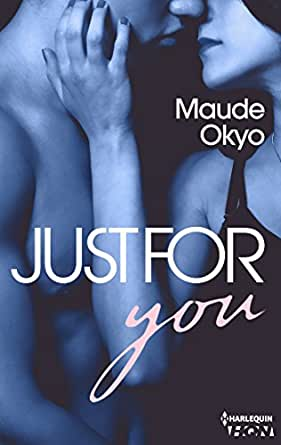 Just for You - Sexy Coach Tome 2 - Maude Okyo 2017