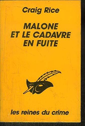 Malone et le cadavre en fuite par Craig Rice