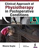 Clinical Approach Of Physiotherapy In Postoperative Conditions