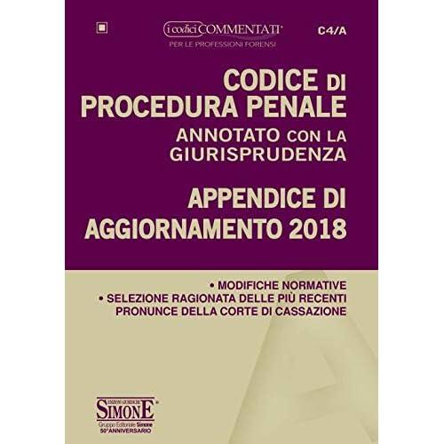 Codice Di Procedura Penale Annotato Con La Giurisprudenza. Appendice Di Aggiornamento 2018