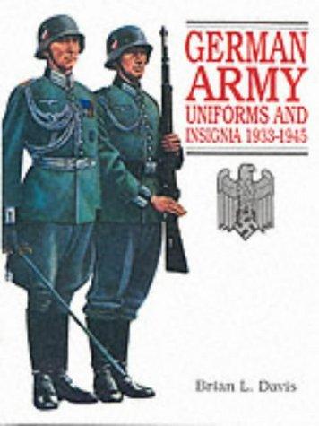 German Army Uniforms and Insignia 1933-1945 por Brian L. Davis