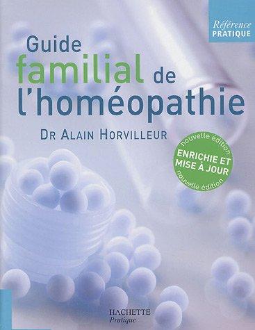 Référence Pratique, Tome : Guide familial de l'homéopathie