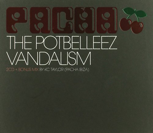 Pacha (Mixed By the Potbelleez and Vandalism)