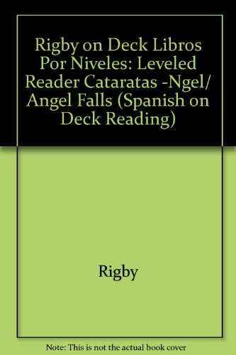 Rigby on Deck Libros Por Niveles: Leveled Reader Cataratas -Ngel/ Angel Falls
