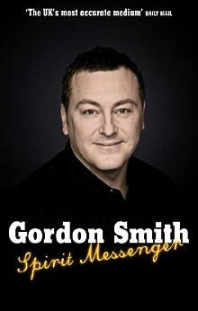 Spirit Messenger by [Smith, Gordon]