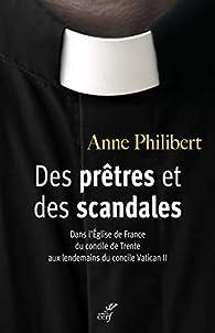 Des prêtres et des scandales par Anne Philibert