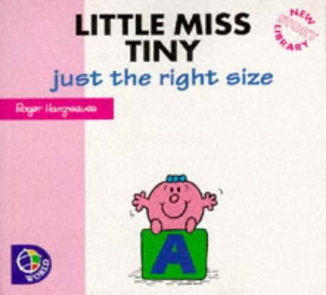 Little Miss Tiny : just the right size