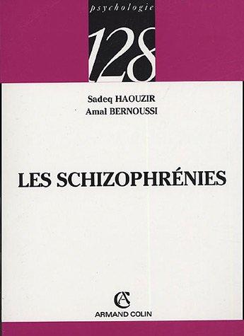 Les schizophrénies par Amal Bernoussi