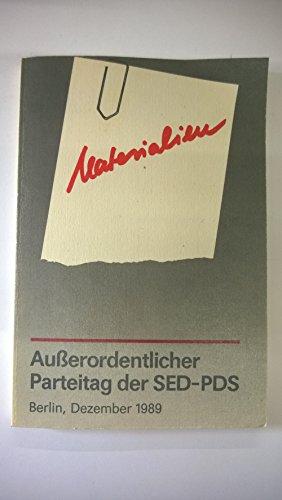Außerordentlicher Parteitag der SED-PDS, Partei des Demokratischen Sozialismus, 8./9. und 16./17. Dezember 1989