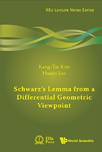 schwarzs-lemma-from-a-differential-geometric-viewpoint-iisc-lecture-notes-series-by-kang-tae-kim-han