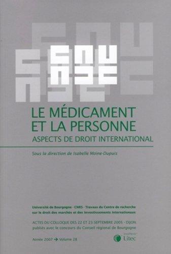 Le médicament et la personne: Aspects de droit international