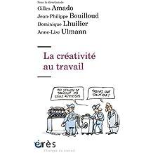LA CRÉATIVITÉ AU TRAVAIL