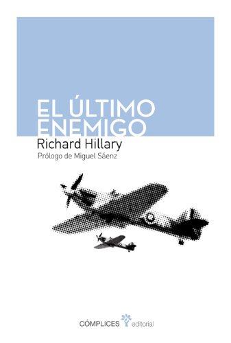El último enemigo por Richard Hillary