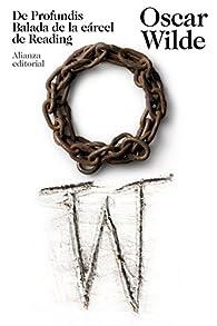 De Profundis. Balada de la cárcel de Reading par Oscar Wilde