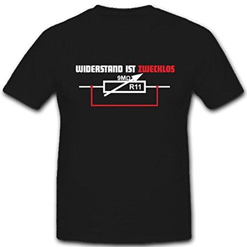 Widerstand IST ZWECKLOS Strom Elektrik Elektriker Abzeichen - T Shirt #4271, Farbe:Schwarz, Größe:Herren 3XL