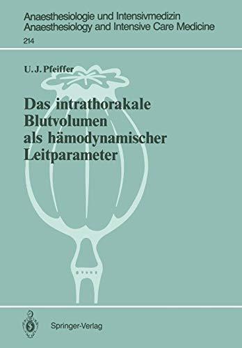 Das Intrathorakale Blutvolumen als Hämodynamischer Leitparameter (Anaesthesiologie und Intensivmedizin Anaesthesiology and Intensive Care Medicine) (German Edition)