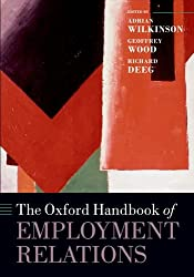 The Oxford Handbook of Employment Relations (Oxford Handbooks in Business and Management)
