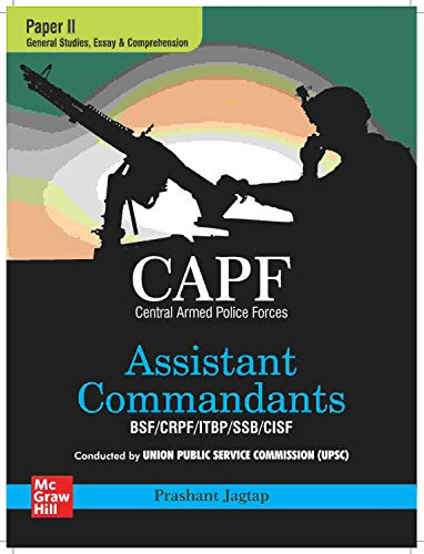CAPF Paper 2- General Studies, Essay & Comprehension (Assistant Commandants BSF/CRPF/ITBP/SSB/CISF)