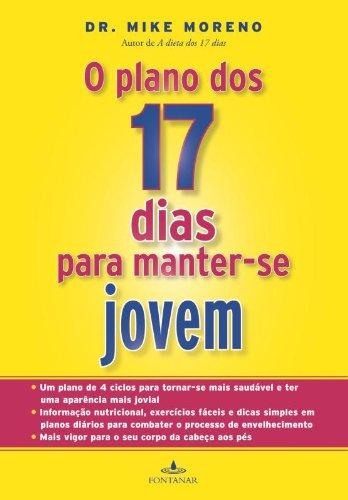 O Plano Dos 17 Dias Para Manter-Se Jovem (Em Portuguese do Brasil)