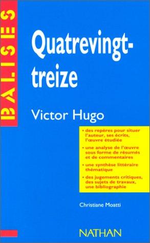 Quatrevingt-treize de Victor Hugo par Christiane Moatti