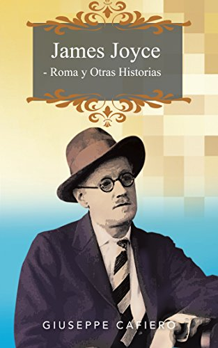James Joyce - Roma Y Otras Historias por Giuseppe Cafiero