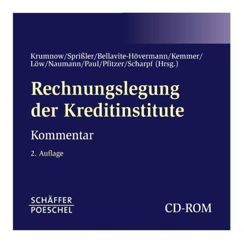 Rechnungslegung der Kreditinstitute. CD-ROM: - Kommentar zum deutschen Bilanzrecht unter Berücksichtigung von IAS/IFRS