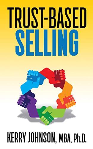 Trust-Based Selling (English Edition)