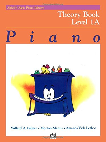 Alfred's Basic Piano Course Theory, Bk 1a (Alfred's Basic Piano Library)