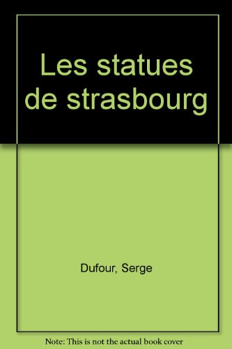 Les Statues de Strasbourg