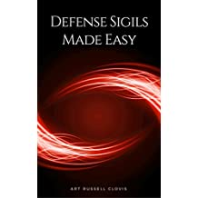 Defense Sigils Made Easy: A Beginner's Guide to Protection Magic (English Edition)