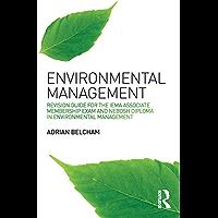 Environmental Management:: Revision Guide for the IEMA Associate Membership Exam and NEBOSH Diploma in Environmental…