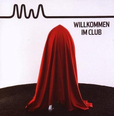 Willkommen Im Club by MIA (2008-09-09)
