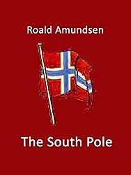 The South Pole: Volume I and II