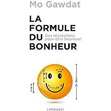 La Formule du bonheur (French Edition)