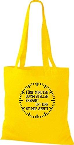 Shirtstown Stoffbeutel lustige Sprüche fünf Minuten dumm stellen ersprart oft eine Stunde Arbeit viele Farben gelb