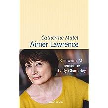 Aimer Lawrence (DOCS,TEMOIGNAGE)