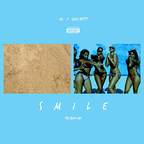 Smile (feat. Shizz Nitty) (Blue Mix) [Explicit]