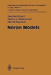 N????ron Models (Ergebnisse der Mathematik und ihrer Grenzgebiete. 3. Folge / A Series of Modern Surveys in Mathematics) by Siegfried Bosch (2010-02-19)