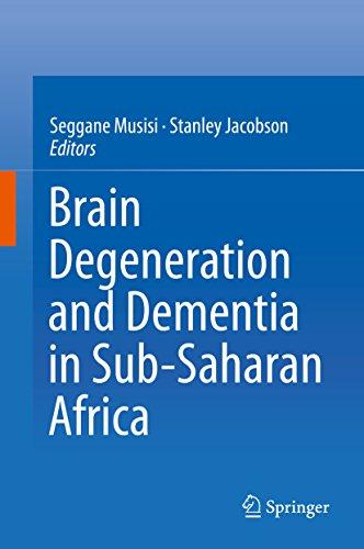 Brain Degeneration and Dementia in Sub-Saharan Africa
