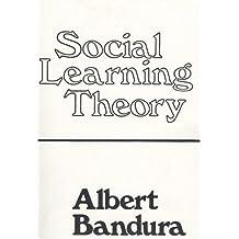 Social Learning Theory by Albert Bandura (1976-11-11)