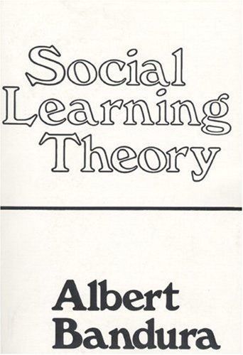Social Learning Theory by Albert Bandura (1976-11-11)