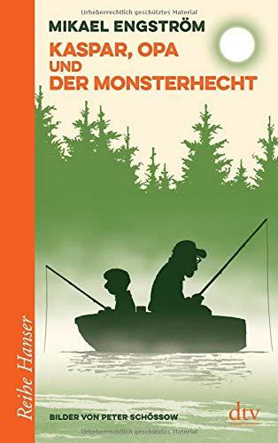 Kaspar, Opa und der Monsterhecht (Reihe Hanser)