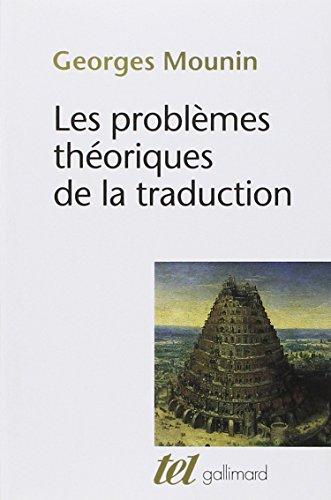 Les Problmes thoriques de la traduction